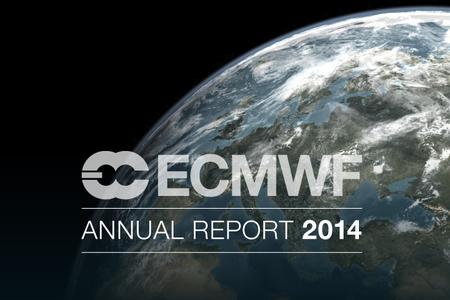 ECMWF Annual Report 2014