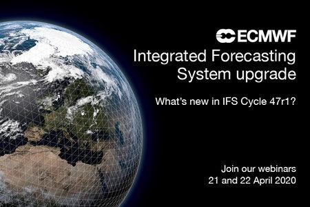 IFS Cycle 47r1 April 2020 webinar details