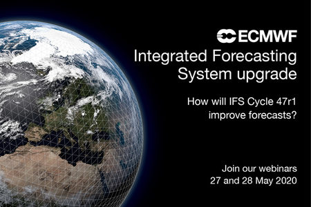 IFS Cycle 47r1 May 2020 webinar details