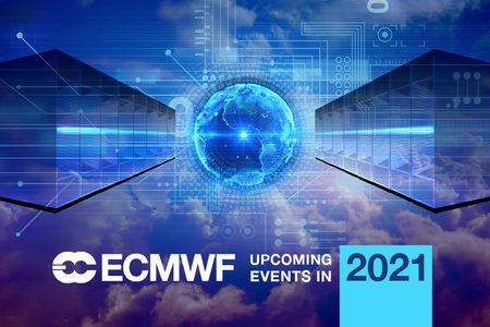 ECMWF events 2021